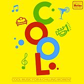 Cool (Cool Music for a Chilling Moment) by Various Artists