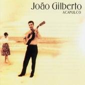 Acapulco de João Gilberto