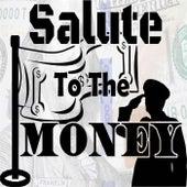 Salute to the Money de Blitz