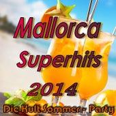 Mallorca Superhits 2014 von Various Artists