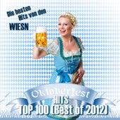 Oktoberfest Hits Top 100 (Best of 2012) - Die besten Hits von den Wiesn von Various Artists