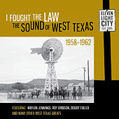 I Fought the Law: The Sound of West Texas 1958-1962 van Various Artists