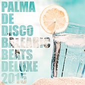 Palma De Disco - Balearic Beats Deluxe 2015 de Various Artists