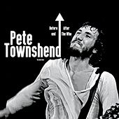 Before & After the Who de Pete Townshend