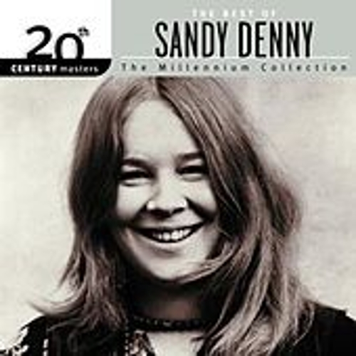 20th Century Masters: The Millennium Collection... by Sandy Denny