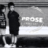 What If? (EP) by Prose