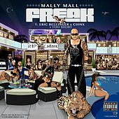 Freak (feat. Eric Bellinger, Chinx & Too Short) by Mally Mall