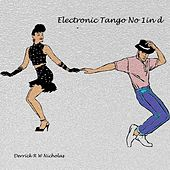Electronic Tango No 1 in D Minor by Derrick R W Nicholas