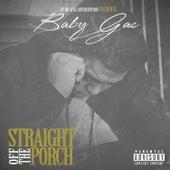 Straight Off The Porch von Baby Gas