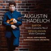 Bartók, Mendelssohn Violin Concertos by Augustin Hadelich