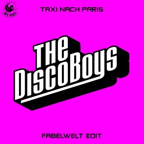 Taxi nach Paris (Fabelwelt Edit) von The Disco Boys