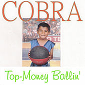 Top-Money Ballin' by Cobra