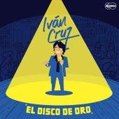 Disco de Oro by Iván Cruz