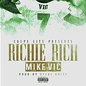 Mike Vic - Single by Richie Rich