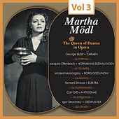 The Queen of Drama in Opera, Vol.3 von Martha Mödl