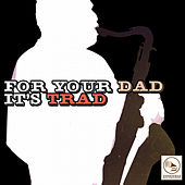 For Your Dad, It's Trad de Various Artists