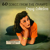 60 Songs from the Cramps' Crazy Collection by Various Artists
