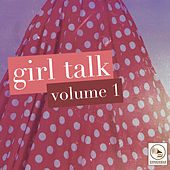 Girl Talk, Vol. 1 by Various Artists