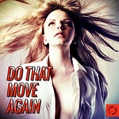 Do That Move Again by Various Artists