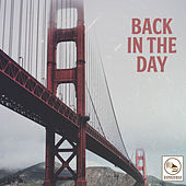 Back in the Day by Various Artists