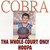 Tha Whole-Court Only Hoopa by Cobra