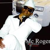 Moçambique No Coração de Mc Roger