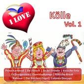 I Love Kölle, Vol. 1 by Various Artists