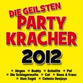 Die geilsten Partykracher 2012 by Various Artists