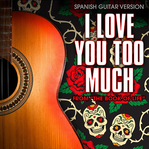 I Love You Too Much (From