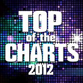 Top of the Charts 2012 de Various Artists