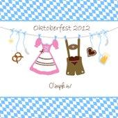 Oktoberfest 2012 - O' zapft is! von Various Artists