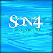 Dios Es Bueno de Son By Four