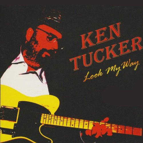 Look My Way by Ken Tucker