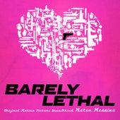 Barely Lethal (Original Motion Picture Soundtrack) von Mateo Messina