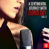 A Sentimental Journey with Doris Day, Vol. 2 by Doris Day