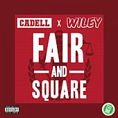 Fair & Square by Cadell
