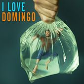 I Love Domingo von Domingo