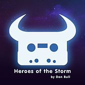 Heroes of the Storm by Dan Bull