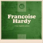Il tuo migliore amico de Francoise Hardy