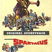 Main Title / Training the Gladiators (Part I) / The Breakout / Love Sequence / Glabrus Defeated / Spartacus Defies Crassus / Final Farewell and End Title (From