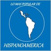 Lo Mas Popular de Hispanoamerica by Various Artists