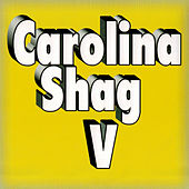 Carolina Shag, Vol. V de Various Artists