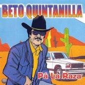 Pa' la Raza by Beto Quintanilla