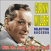 Glenn Miller With The Army Air Force Band von Glenn Miller