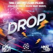 Drop (Louiz Muzik & Eagle Beat Remix) by Fainal