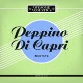 Scetate by Peppino Di Capri