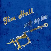 Easily Stop Time by Jim Hall
