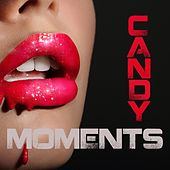 Candy Moments by Various Artists