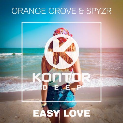 Easy Love (SPYZR Remix) by Orange Grove