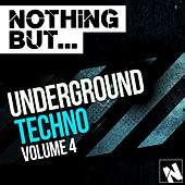 Nothing But... Underground Techno, Vol. 4 - EP di Various Artists